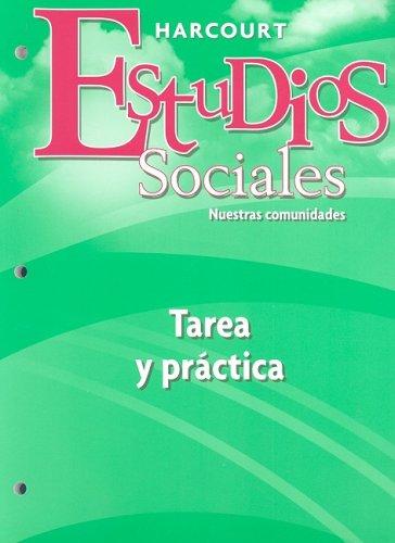 9780153497001: Harcourt Estudios Sociales Nuestras Comunidades, Grado 3: Tarea y Pratica (Social Studies 2007 - 2008 Spanish)