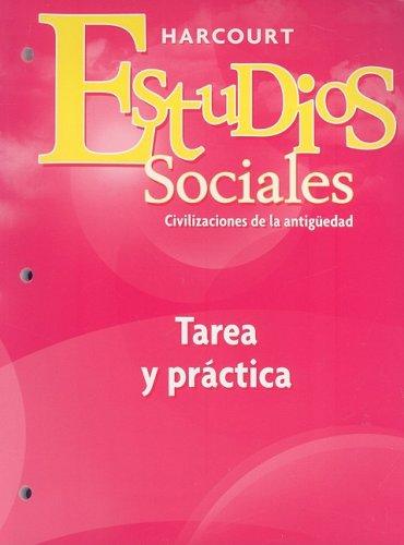 9780153497056: Estudios Sociales Civilizaciones de la Antiguedad: Tara y Practica (Social Studies 2007 - 2008 Spanish)