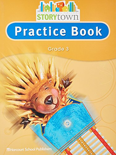 Storytown: Practice Book Student Edition Grade 3: HARCOURT SCHOOL PUBLISHERS