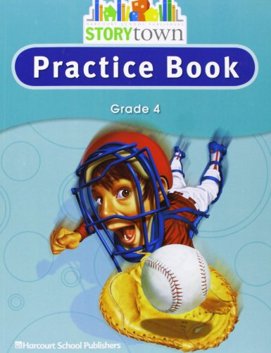 9780153498787: Storytown: Practice Book Student Edition Grade 4
