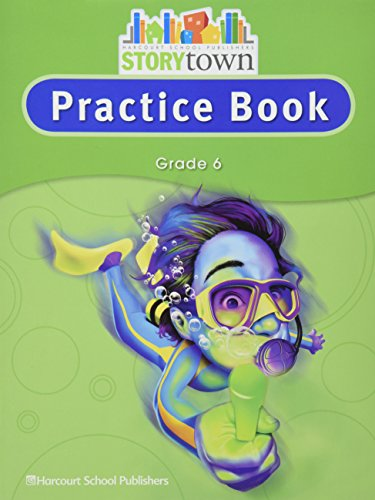 9780153498800: Storytown: Practice Book Student Edition Grade 6