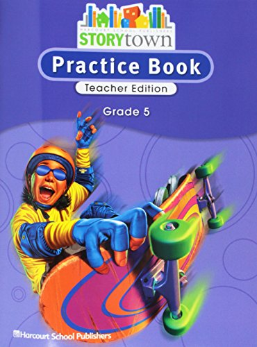 9780153498886: Storytown: Practice Book Teacher Edition Grade 5