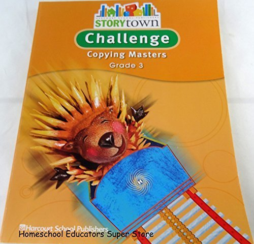 Storytown, Grade 3, Challenge Copying Masters: HARCOURT SCHOOL PUBLISHERS