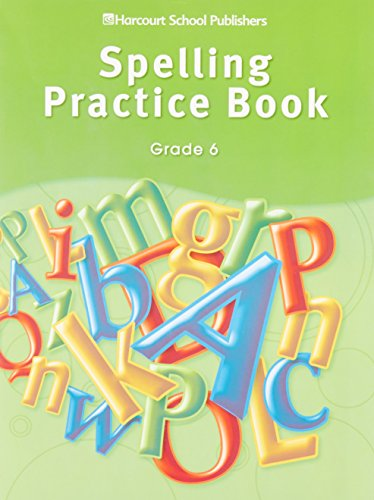 9780153499012: Storytown: Spelling Practice Book Student Edition Grade 6