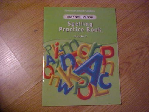 9780153499036: Storytown Spelling Practice Book Grade 2: Teacher Edition
