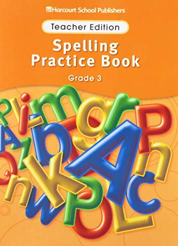 9780153499043: Storytown: Spelling Practice Book Teacher Edition Grade 3