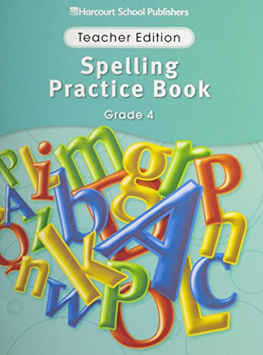 9780153499050: Storytown: Spelling Practice Book Teacher Edition Grade 4