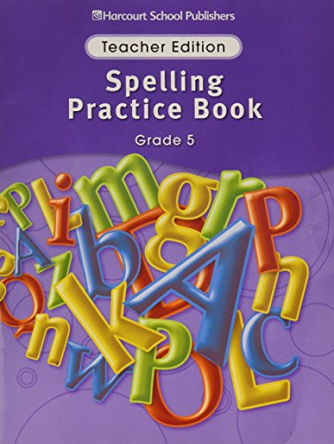 9780153499067: Storytown Spelling Practice Book Grade 5: Teacher Edition
