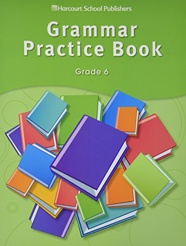 9780153499135: Storytown: Grammar Practice Book Student Edition Grade 6