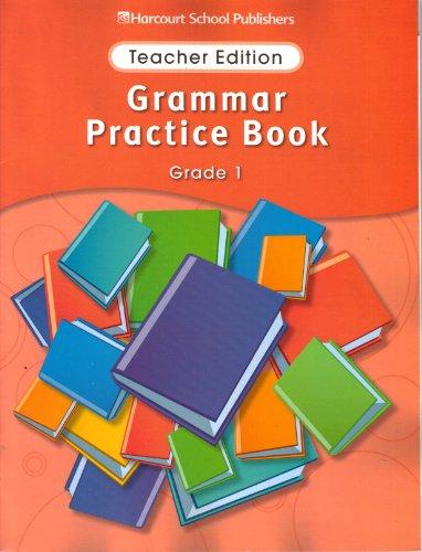 9780153499142: Storytown: Grammar Practice Book Teacher Edition Grade 1