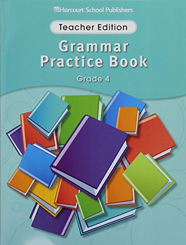 9780153499173: Storytown Grammar Practice Book Grade 4: Teacher Edition