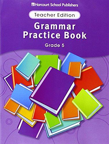 9780153499180: Storytown: Grammar Practice Book Teacher Edition Grade 5