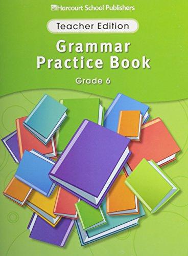 9780153499197: Storytown Grammar Practice Book Grade 6: Teacher Edition