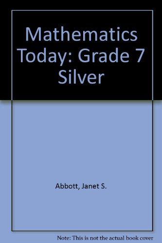 9780153500381: Mathematics Today: Grade 7 Silver