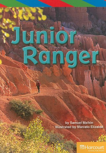 Junior Ranger, Ell Reader Grade 4: Harcourt School Publishers Storytown (Rdg Prgm 08/09/...