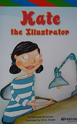 9780153502200: Harcourt School Publishers Storytown: Ell Rdr Kate/Illustrator G4 Stry 08 (Rdg Prgm 08/09/10 Wt)