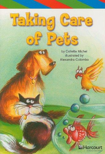 9780153502439: Taking Care of Pets, Ell Reader Grade 4: Harcourt School Publishers Storytown (Rdg Prgm 08/09/10 Wt)