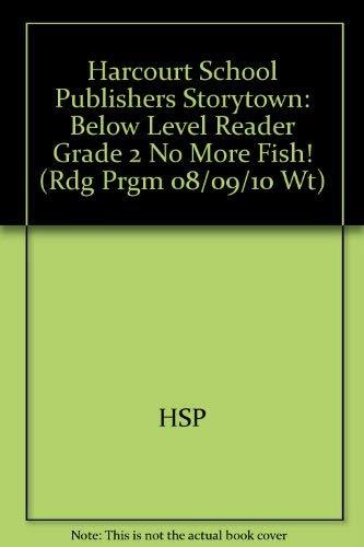 No More Fish! Below Level Reader Grade: HSP