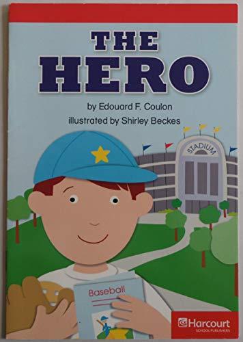 Hero Below Level Reader Grade 3: Harcourt: Hsp