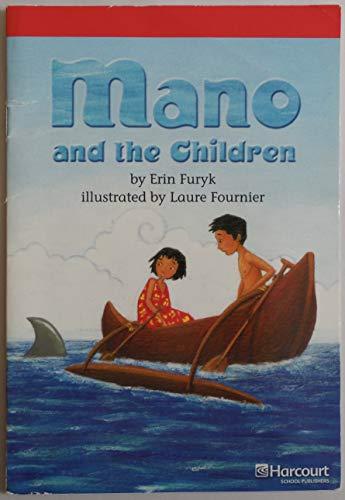 9780153504938: Mano and Children Below Level Reader Grade 3: Harcourt School Publishers Storytown (Rdg Prgm 08/09/10 Wt)