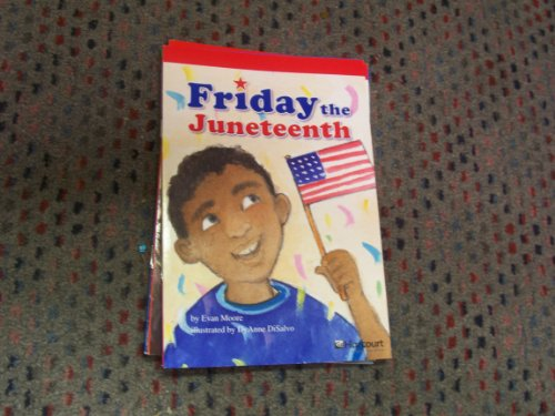 9780153505430: Harcourt School Publishers Storytown: Below Level Reader Grade 5 Friday/Juneteenth (Rdg Prgm 08/09/10 Wt)