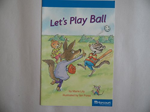 9780153506253: Let's Play Ball, On-level Reader Grade 1: Harcourt School Publishers Storytown (Rdg Prgm 08/09/10 Wt)