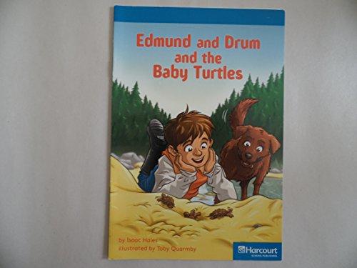 9780153506307: Edmund & Drum Turtle, On-Level Reader Grade 1: Harcourt School Publishers Storytown (Rdg Prgm 08/09/10 Wt)