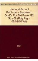9780153506437: Ski Patrol, On-Level Reader Grade 2: Harcourt School Publishers Storytown (Rdg Prgm 08/09/10 Wt)