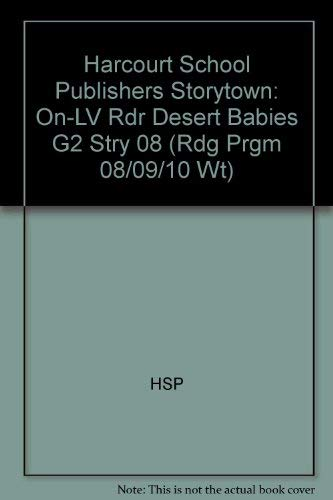 9780153506475: Desert Babies, On-level Reader Grade 2: Harcourt School Publishers Storytown (Rdg Prgm 08/09/10 Wt)