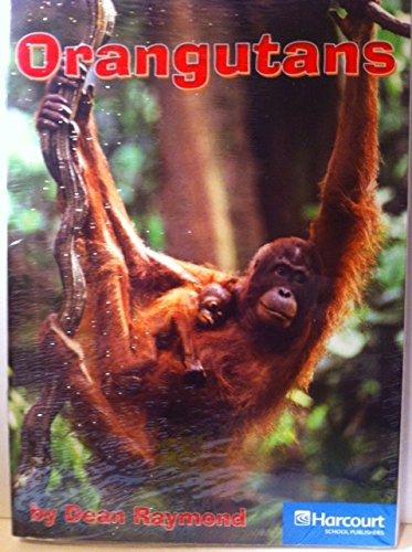 9780153506574: Orangutans of the Forest, On-level Reader Grade 2: Harcourt School Publishers Storytown (Rdg Prgm 08/09/10 Wt)