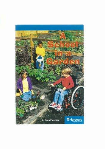 9780153506666: School Garden, On-Level Reader Grade 3: Harcourt School Publishers Storytown (Rdg Prgm 08/09/10 Wt)
