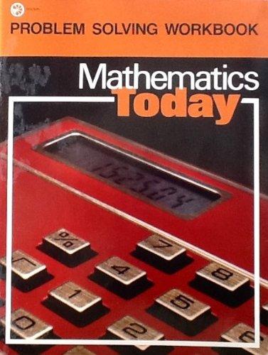 Mathematics Today: Problem Solving Workbook: Abbott; Wells