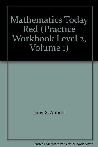 Mathematics Today Red (Practice Workbook Level 2,: Janet S. Abbott
