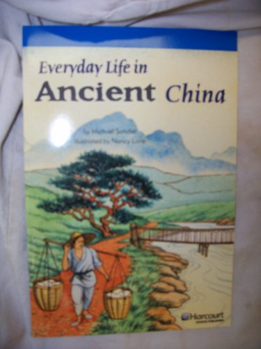 Everyday Life in China, On-Level Reader Grade 6: Harcourt School Publishers Storytown (Rdg Prgm 08&...