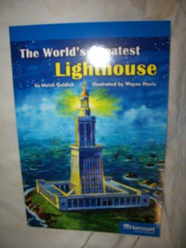World's Lighthouse, on Level Reader Grade 6: Harcourt School Publishers Storytown (Rdg Prgm ...