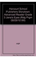 9780153514401: Jana's Eyes, Advanced Reader Grade 3: Harcourt School Publishers Storytown (Rdg Prgm 08/09/10 Wt)