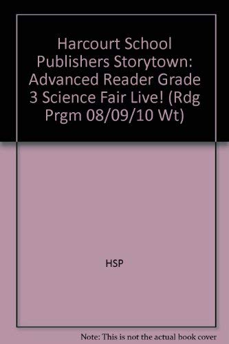 Science Fair Live!, Advanced Reader Grade 3: Hsp