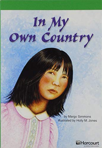 9780153515194: In My Own Country, Advanced Reader Grade 4: Harcourt School Publishers Storytown (Rdg Prgm 08/09/10 Wt)