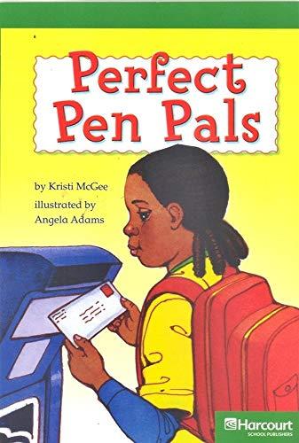 9780153516580: Harcourt School Publishers Storytown: Advanced Reader Grade 5 Perfect Pen Pals (Rdg Prgm 08/09/10 Wt)
