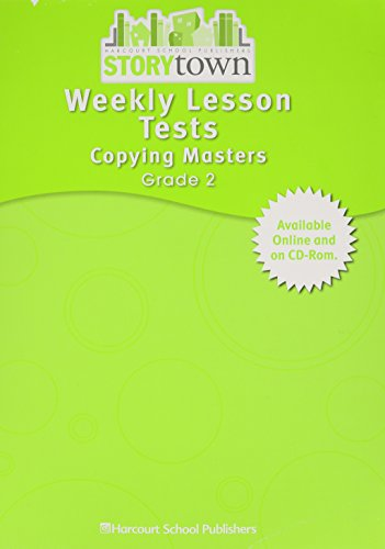 Storytown: Weekly Lesson Tests Copying Masters Student Edition Grade 2: HARCOURT SCHOOL PUBLISHERS