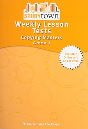 Storytown: Weekly Lesson Tests- Copying Masters, Grade: Harcourt School Publishers