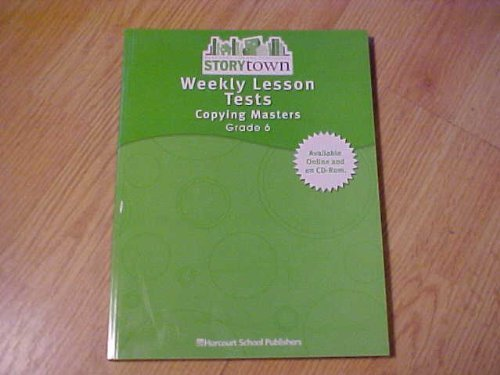 9780153517181: Weekly Lesson Tests: Copying Masters, Grade 6 (Storytown)