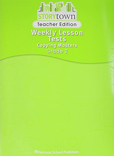 9780153517204: Storytown: Weekly Lesson Tests Copying Masters Teacher Edition Grade 2