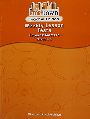 9780153517211: Storytown Teacher Edition Weekly Lesson Tests Copying Masters Grade 3