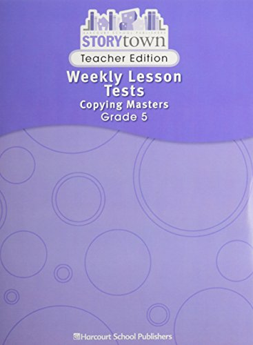 9780153517235: Weekly Lesson Tests copying masters teacher edition grade 5 story town 08
