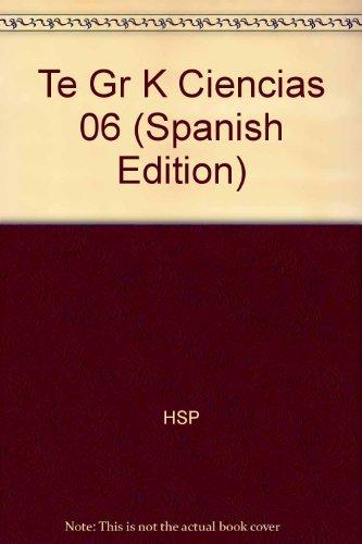 9780153522598: Te Gr K Ciencias 06 (Spanish Edition)