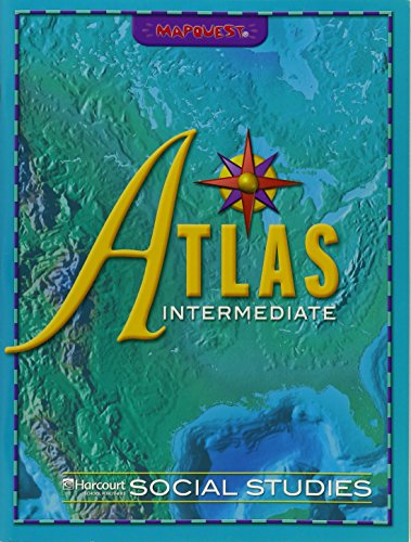 9780153522635: Harcourt Social Studies: Intermediate Atlas Grades 4-6