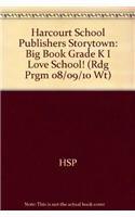 Harcourt School Publishers Storytown: Big Book Grade: HARCOURT SCHOOL PUBLISHERS