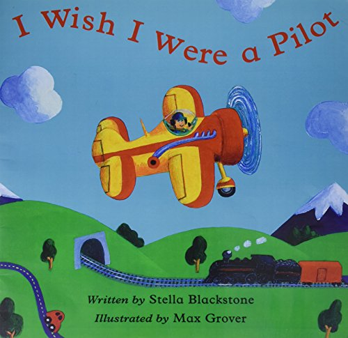 Storytown: Big Book Grade K I Wish I Were a Pilot: HARCOURT SCHOOL PUBLISHERS
