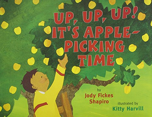 9780153524790: Up Up Up! It's Apple Picking Time